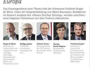 Roger de Weck, Wolfgang Eder, Othmar Karas, Timothy Snyder werden mit Meret Baumann über Europa diskutieren